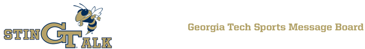 Stingtalk - Georgia Tech Sports Message Board